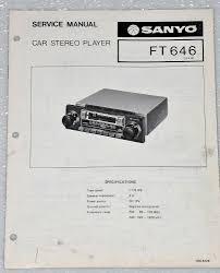 sanyo ft646 car stereo cassette player original service manual