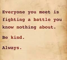 Kind Meme - grief beyond belief be kind always