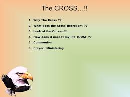 the cross why the cross what does the cross represent