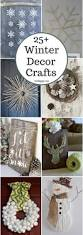 best 25 winter decorations ideas on pinterest christmas signs 25 winter decor crafts