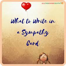 what to write in a sympathy card allfreepapercrafts