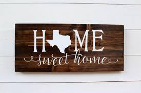 texas rustic home decor texas texas sign home sweet home texas rustic texas home