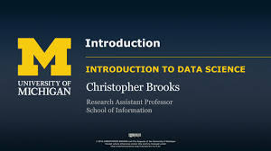Introduction Introduction University Of Michigan Coursera