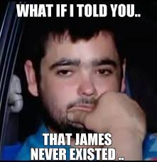 James Meme - just waiting for a mate know your meme