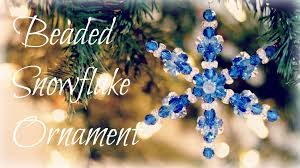 beaded snowflake ornaments bead ornament tutorial youtube