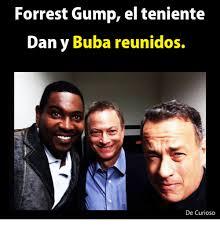 Forrest Gump Memes - forrest gump el teniente dan y buba reunidos de curioso forrest