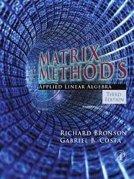 matrix methods applied linear algebra 3rd ed bronson costa pdf