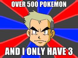 Prof Oak Memes - professor oak meme by indigolightning on deviantart