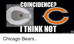 Bears Meme - coincidence i think not nfl memes chicago bears chicago meme on