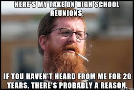 High School Reunion Meme - curious meme on imgur