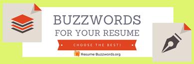 buzzwords for resumes resume buzzwords 2018 full optimization resume buzzwords