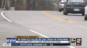 18 year old killed other teens hurt in pasadena crash abc2news com