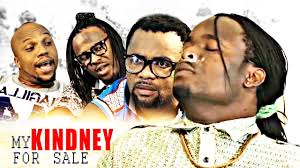 my kidney for sell 2 2017 nigerian movies 2017 latest nollywood