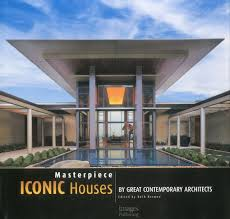 masterpiece iconic houses by great contemporary architects beth