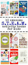 10 awesome steam activity books for kids left brain craft brain