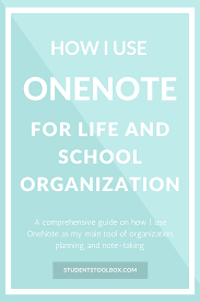 how i use onenote for life and organization students toolbox