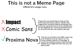 What Font Is Used For Memes - this is not a meme page official font usage rules impact these