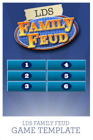 lds family feud game template prospering families