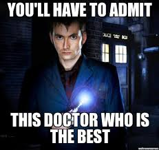 Meme Dr Who - funny doctor who memes 28 images hello i m the doctor november