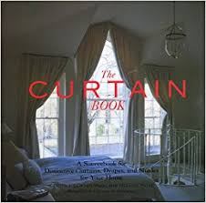 Curtains And Drapes Amazon The Curtain Book A Sourcebook For Distinctive Curtains Drapes