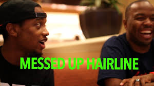 Messed Up Hairline - vlog 17 messed up hairline spokenreasons kevonstage