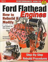 Ford Courier Engine Mods 1949 1953 Thunder Road Ford Flathead Guide Modifications Street