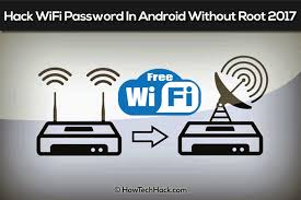 hack android without root how to hack wifi password in android without root 2018 new method