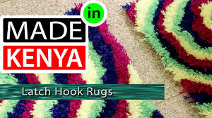 Latch Hook Rugs Made In Kenya Season 4 Latch Hook Rugs Didee Mats Youtube