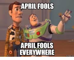 Funny April Fools Memes - 25 best memes about april fools images april fools images memes