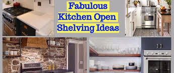 kitchen open shelving ideas 41 fabulous kitchen open shelving ideas toparchitecture