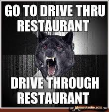 Crazy Wolf Meme - inspirational crazy wolf meme drive through restaurant funny meme