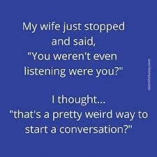 Funny Husband Memes - husband not listening meme share its funny