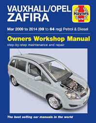 haynes 6366 manual vauxhall opel zafira 2009 2014 09 to 64 reg