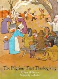 the pilgrims book the pilgrims thanksgiving mcgovern joe lasker