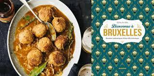 recette cuisine femme actuelle cuisine belge nos recettes préférées généreuses et authentiques