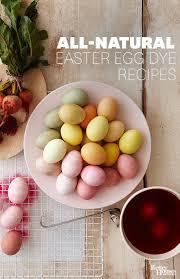 all natural easter egg dye recipes easter egg dye egg dye and
