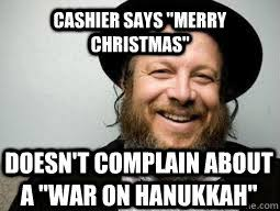 War On Christmas Meme - cashier says merry christmas doesn t complain about a war on