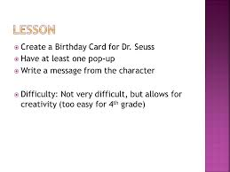 by becca jones create a birthday card for dr seuss have
