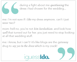 Wedding Dress Quotes Bride Getting Dressed Quotes Image Quotes At Hippoquotes Com