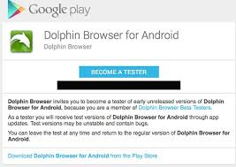 dolphin browser for android apk dolphin browser beta 11 testers get android apk product reviews net