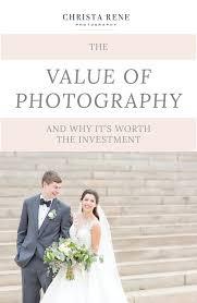 wedding photographers ta christa rene photographythe value of wedding photography why