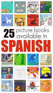 halloween books for toddlers 25 great picture books in spanish no time for flash cards