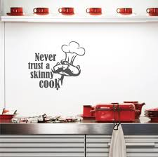never trust a skinny cook wall art decals wall art decal