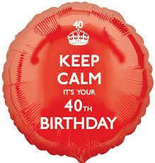 40th birthday balloons delivery keep calm 40th birthday balloon delivered inflated in uk