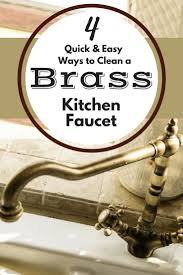 Clean Kitchen Faucet Best 25 Brass Kitchen Faucet Ideas Only On Pinterest Brass