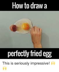 Egg Meme - 25 best memes about fried egg fried egg memes