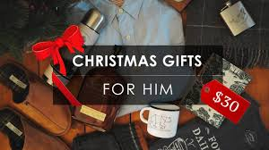 best gifts 2017 for him 7 best christmas gifts for him under 30 2017 youtube