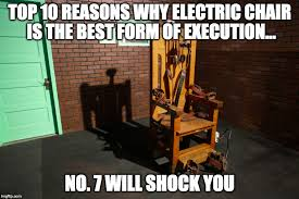 Meme Chair - electric chair execution imgflip