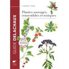 cuisine sauvage couplan plantes sauvages comestibles et toxiques relié françois