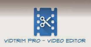 vidtrim pro apk tool vidtrim pro v2 4 6 cracked droid